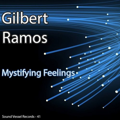 Gilbet Ramos – Mystifying Feelings (Deepologic remix)